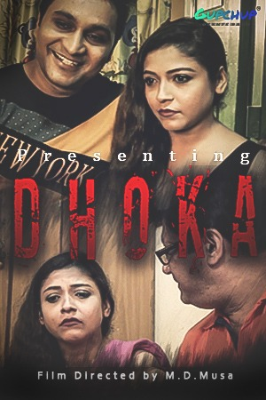 Dhoka | 2020 | Hindi | 1080p | 720p | WEB-DL | Gupchup