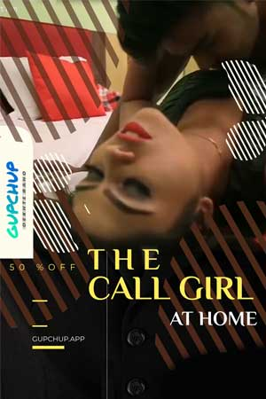 The Call Girl | 2020 | Hindi | 1080p | 720p | WEB-DL | GupChup